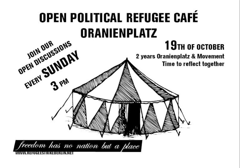 Flyer for Open Political Refugee Cafe on19th of October at Oranienplatz