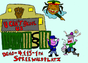 poster for a demo at the 04.04.2015 against the eviction of the school