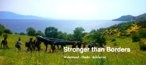 Stronger than Borders Widerstand - Flucht - Solidarität